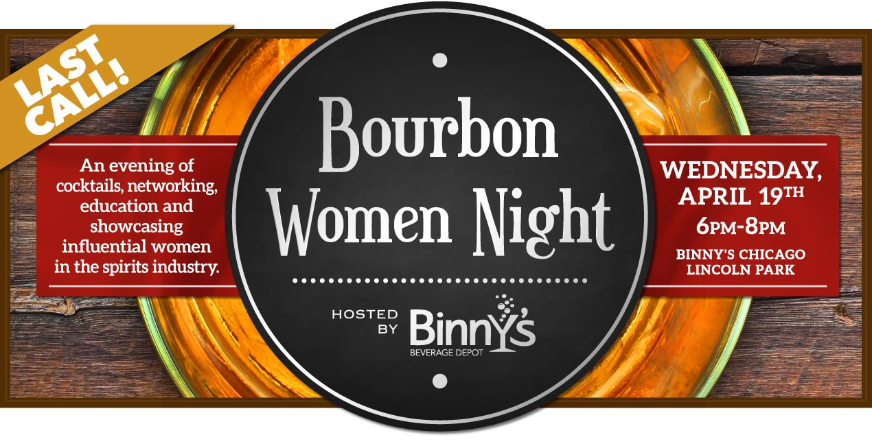 BOURBON WOMEN NIGHT - PRESENTED BY BINNY'S