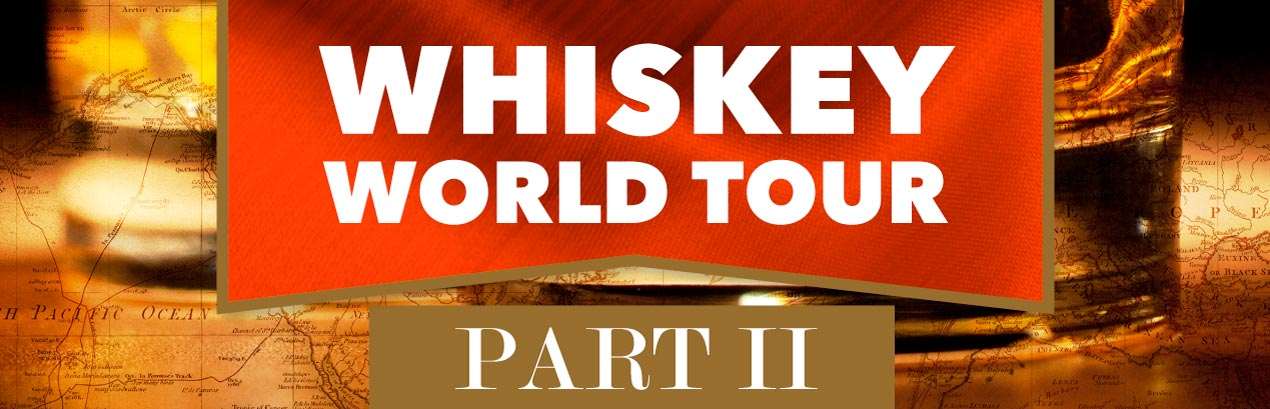 Whiskey World Tour: Part II